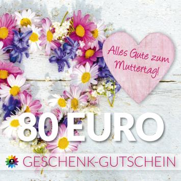 Geschenk-Gutschein, Wert 80 Euro Muttertag