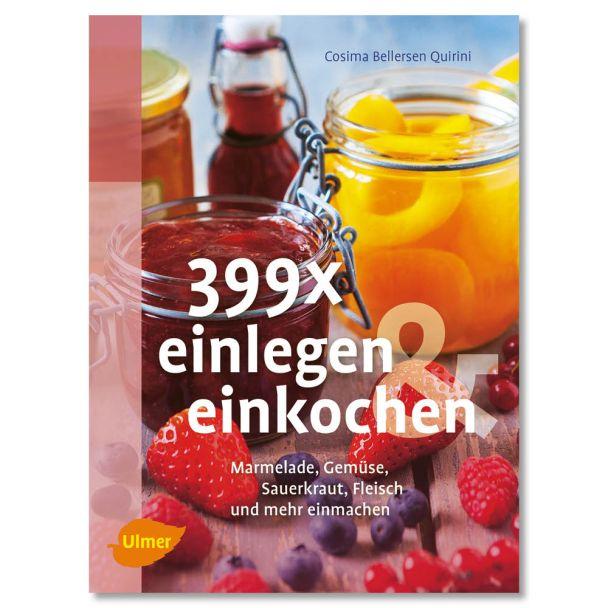 Buch '399 x einlegen und einkochen'