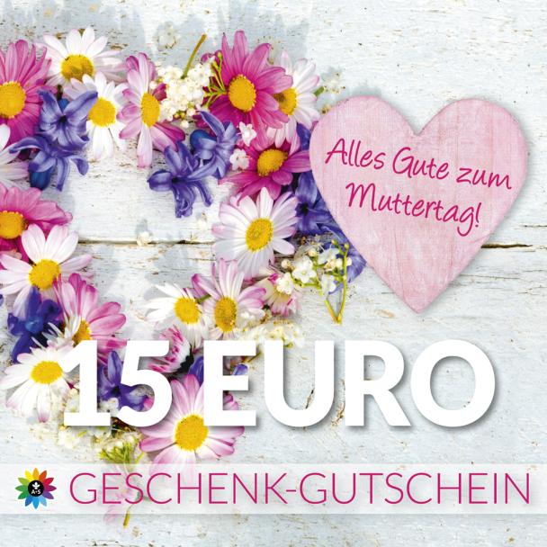 Geschenk-Gutschein, Wert 15 Euro Muttertag