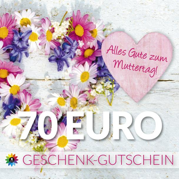 Geschenk-Gutschein, Wert 70 Euro Muttertag