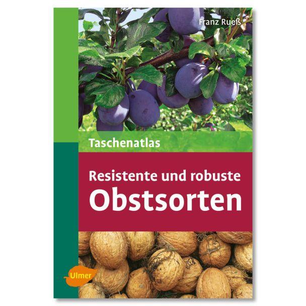 Buch 'Taschenatlas Resistente und robuste Obstsorten'