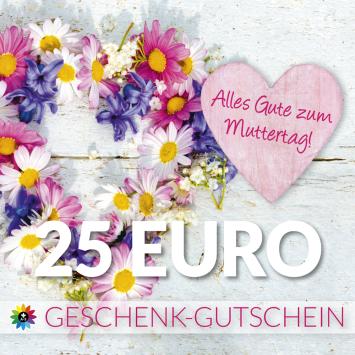 Geschenk-Gutschein, Wert 25 Euro Muttertag