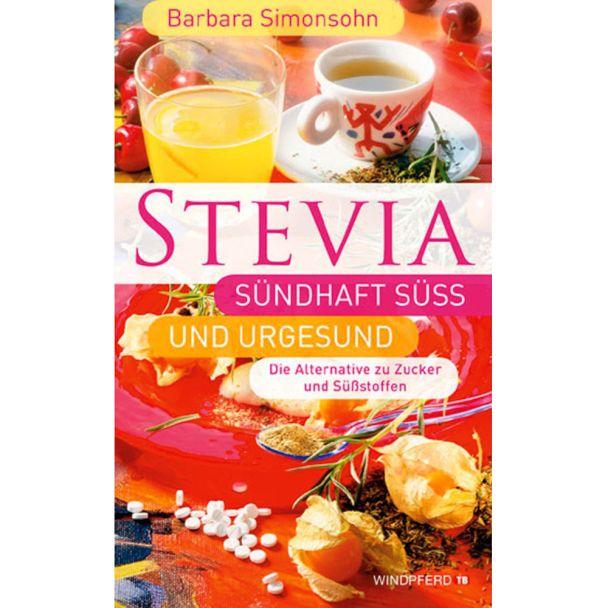 Buch 'STEVIA - Sündhaft süß und urgesund'